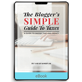 The Blogger's Simple Guide to Taxes: A Guide to Saving Time and Money (eBook)