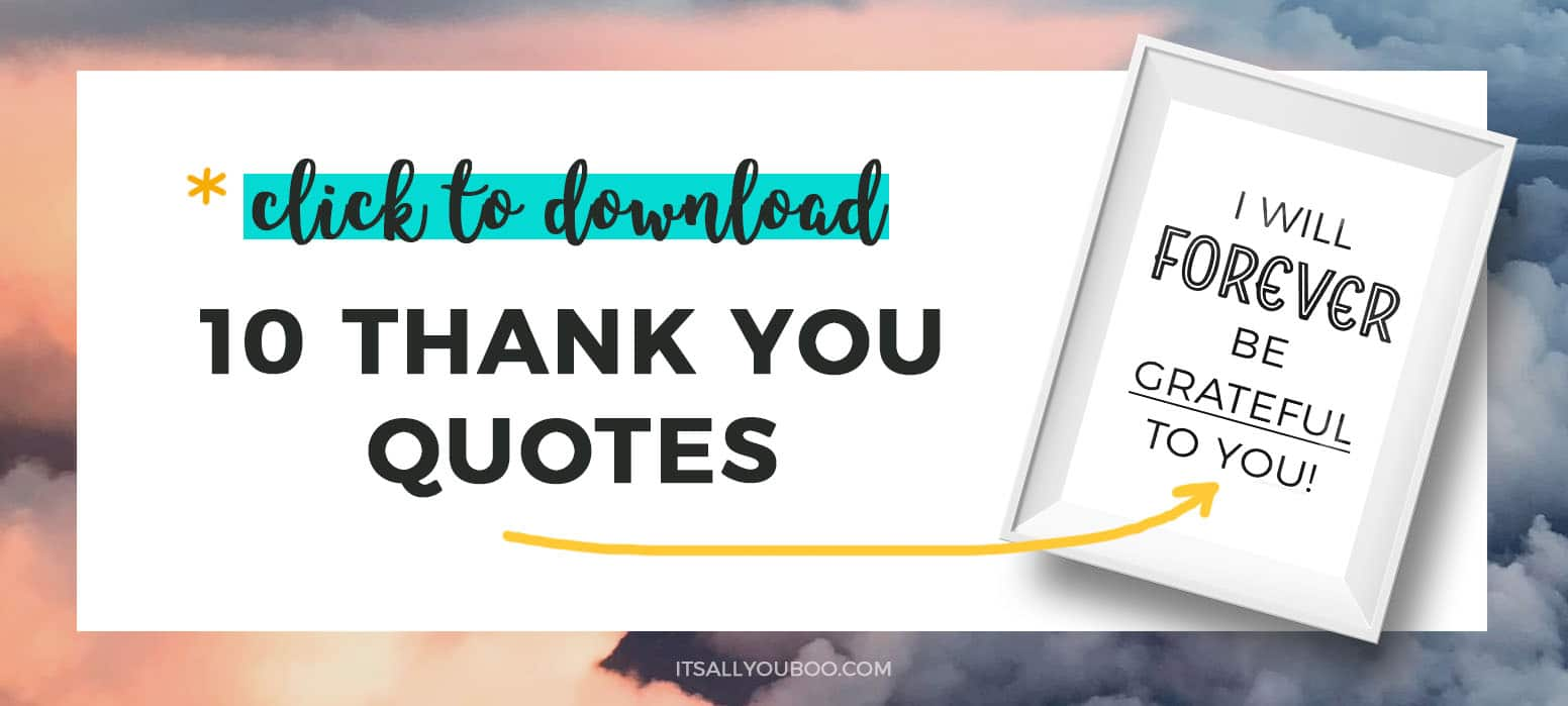 Click here to get your FREE Thank You Quotes Cards