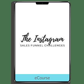 Instagram Sales Funnel Challenges