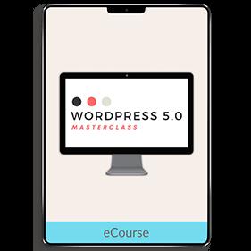 WordPress 5.0 Masterclass