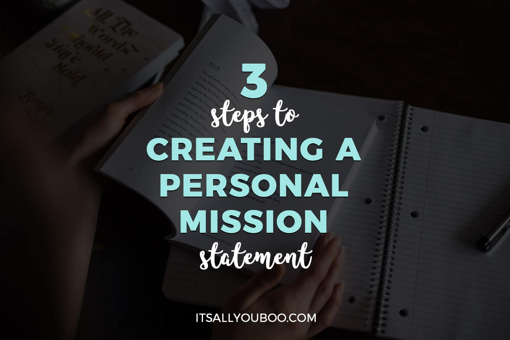 3 Steps to Creating a Personal Mission Statement