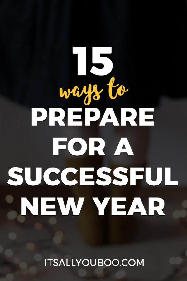 15 Ways to Prepare for a Successful New Year