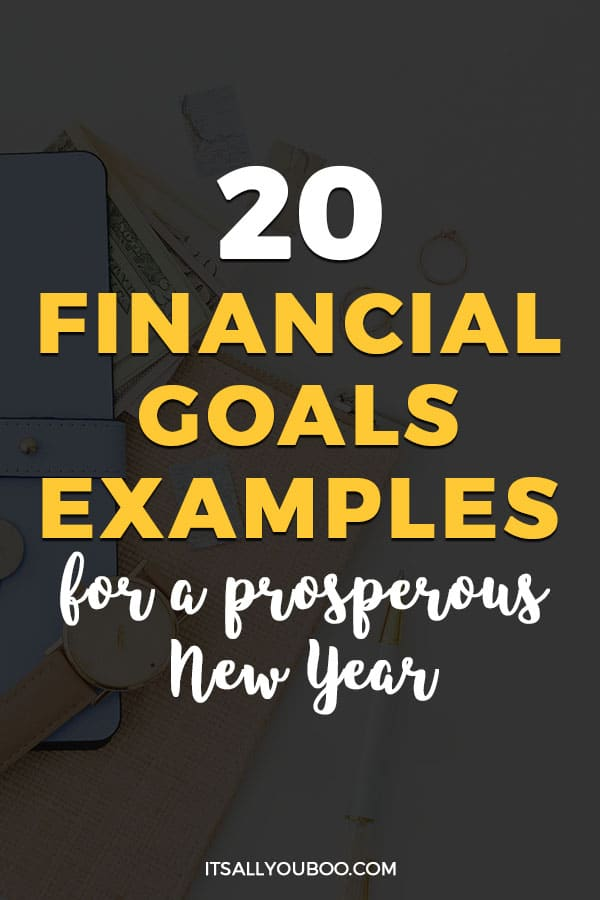 20 Financial Goals Examples for a Prosperous New Year