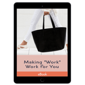 Making Work for You: Tips, Hacks, and Strategies for Finding Career Bliss