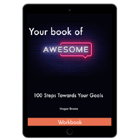 Your Book of Awesome: 100 Steps Towards Your Goals