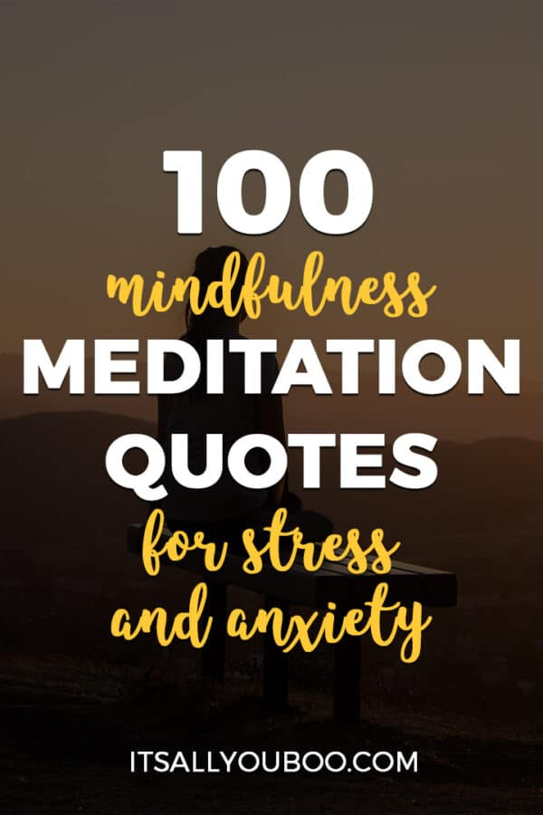 100 Mindfulness Meditation Quotes for Stress and Anxiety