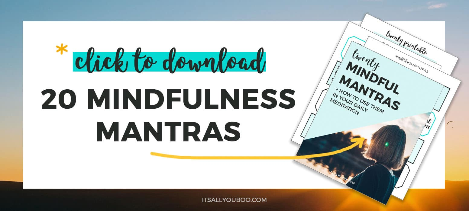 Get your 20 FREE Mindfulness Mantras