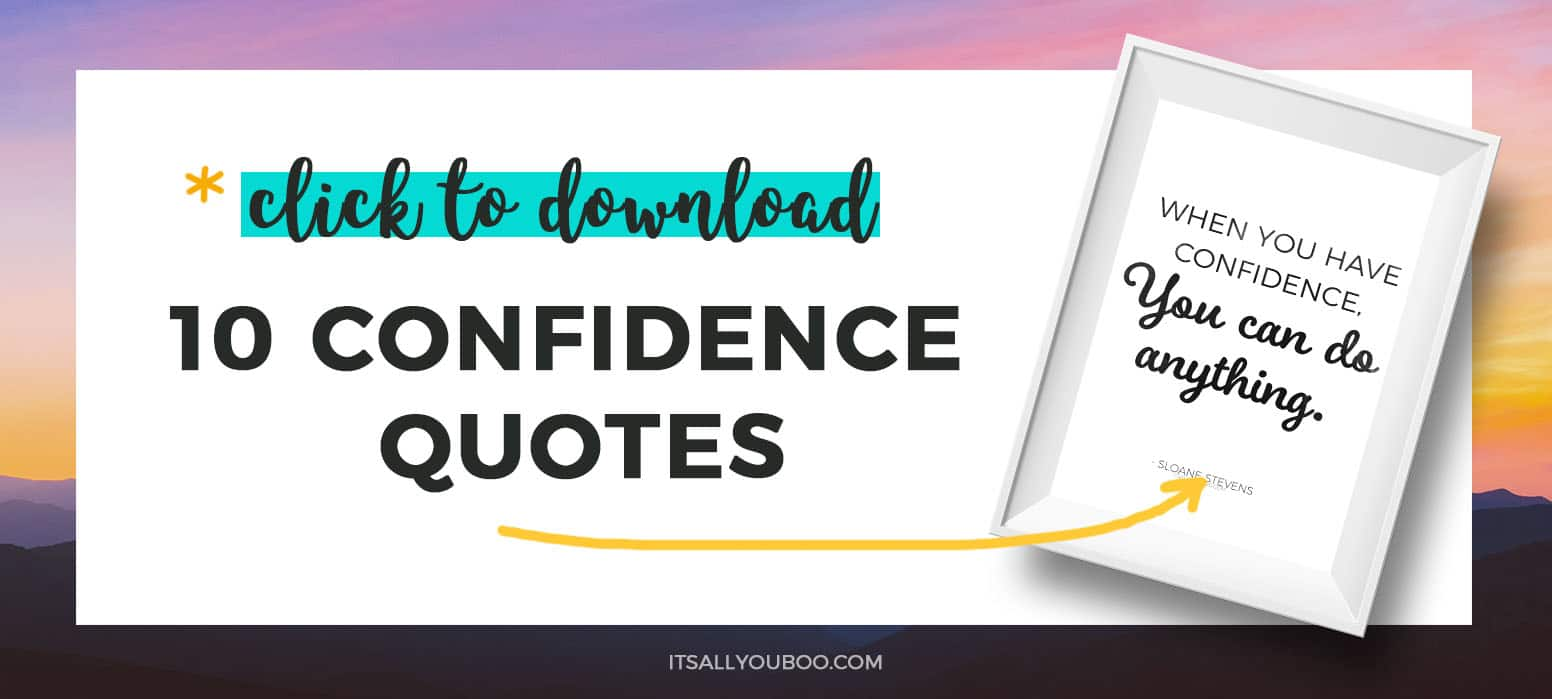 Get your Free printable Confidence Quotse