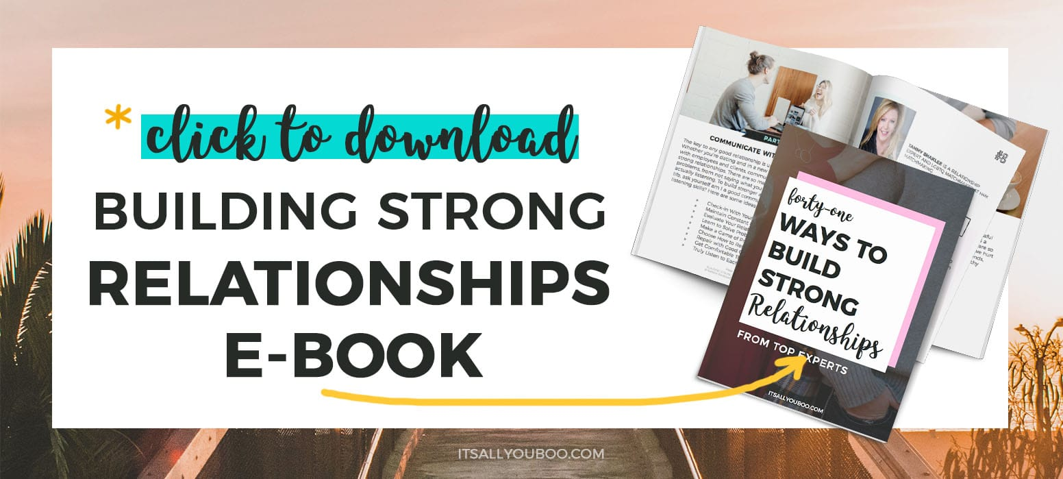 Get your FREE Building Strong Relationships eBook