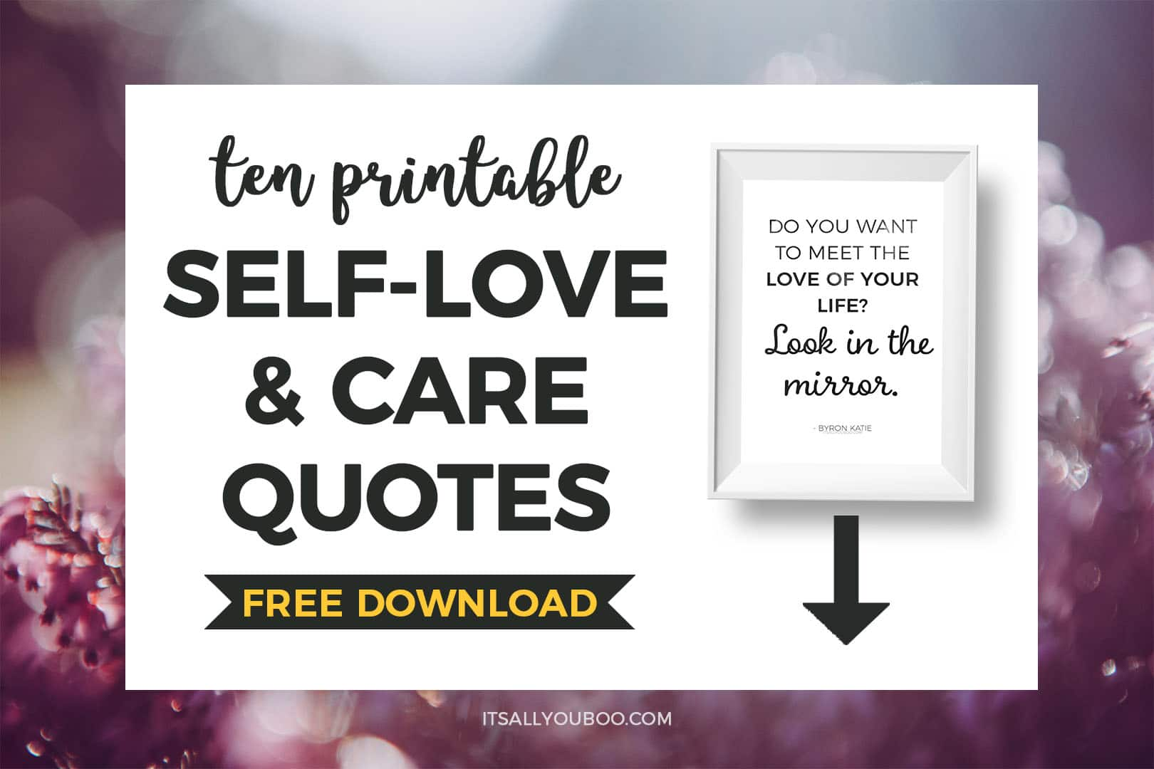 Free Self-Love + Care Quotes Printable