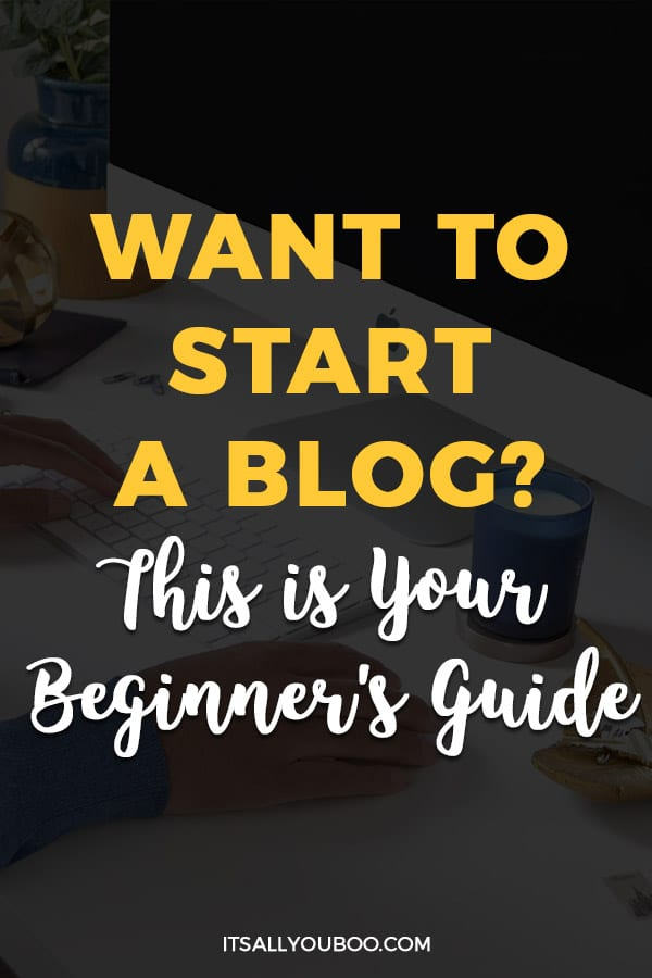 Want to Start a Blog in 2020? This is Your Beginner's Guide for WordPress