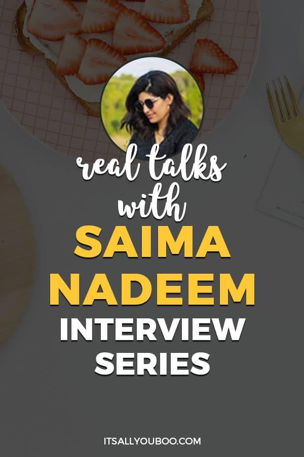 Real Talks with Saima Nadeem, A Supertired Mom