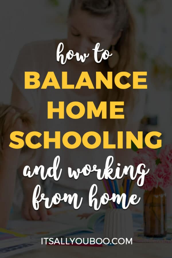 How to Balance Homeschooling and Working from Home