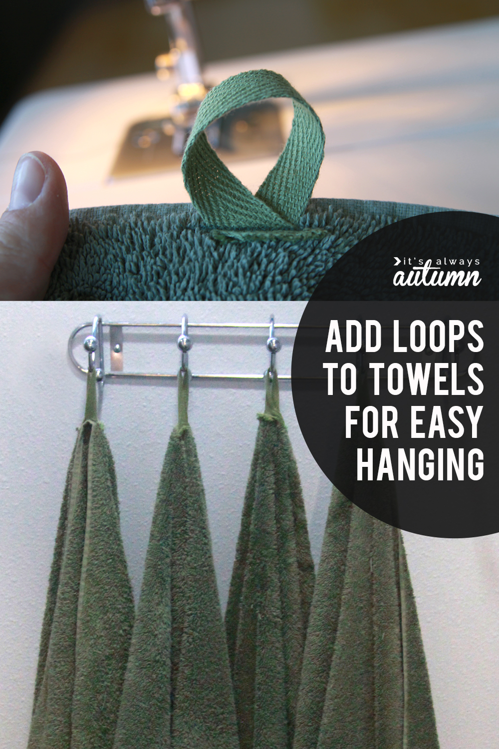 Tired of towels on the ground? Sew on loops for easy hanging!