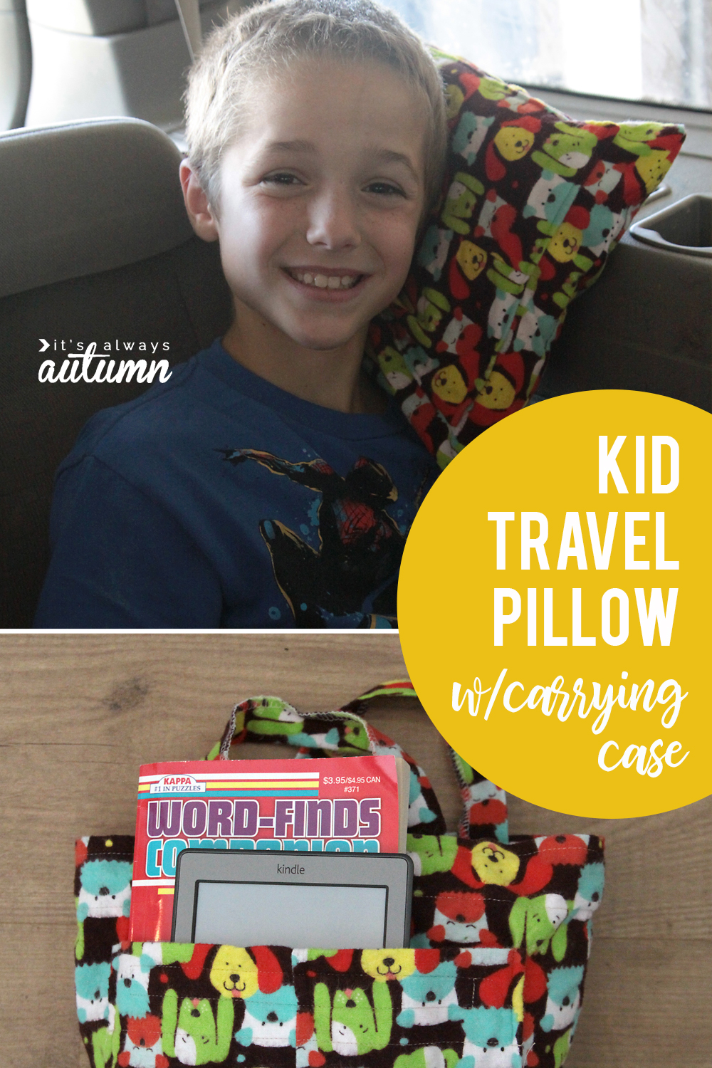 Learn how to sew a kid travel pillow and carrying case for your next long car ride!