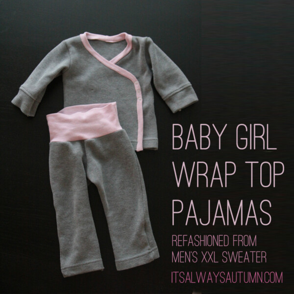 Baby girl wrap top pajamas made from a mens XXL sweater