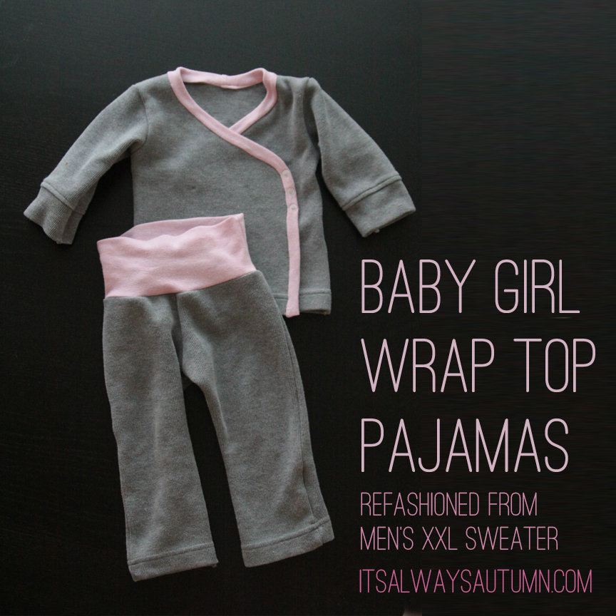 Baby girl wrap top pajamas refashioned from a mens XXL sweater