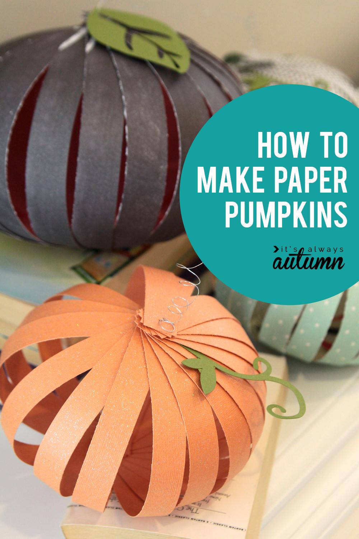 How to make paper pumpkins - easy Halloween kids craft!