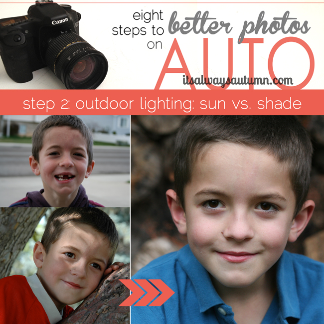 eight steps to better photos on auto, outdoor lighting: sun vs shade; poorly lit photos of boy with shadows on his face; well light photo of boy outside
