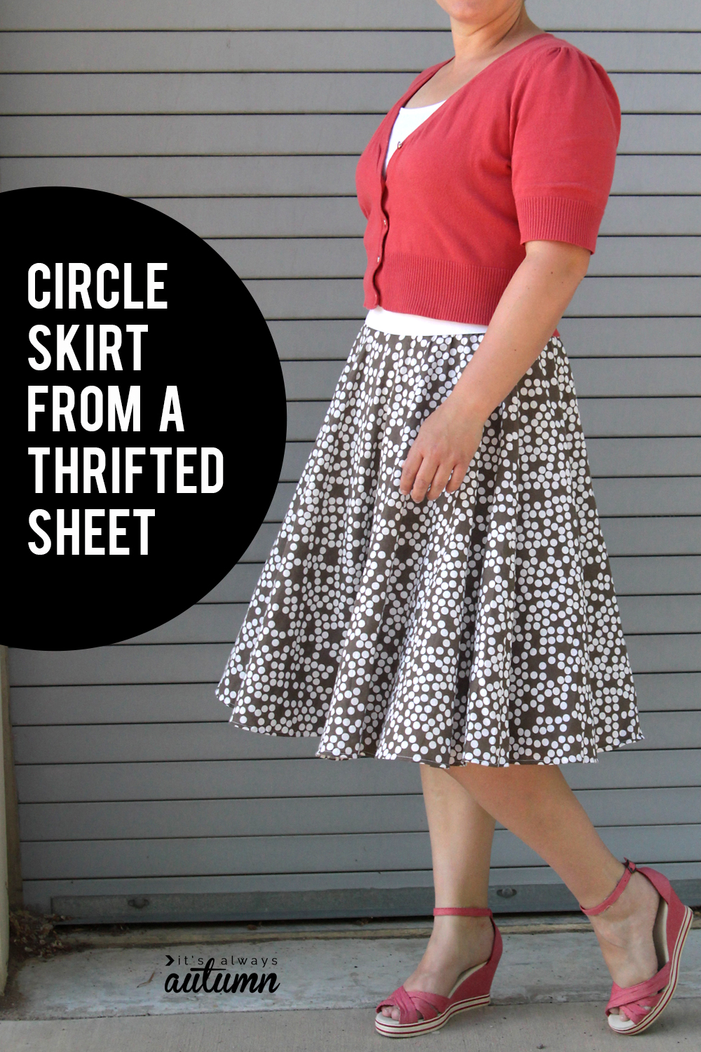 Tips for making a circle skirt. This one is made from a thrifted sheet!