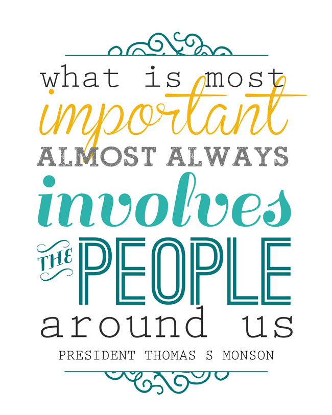 Printable quote: What is most important almost always involved the people around us