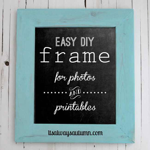 a blackboard sign with turquoise wood DIY frame around it