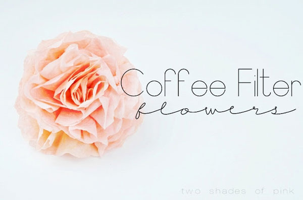 DIY paper flowers tutorial - coffee filter flowers
