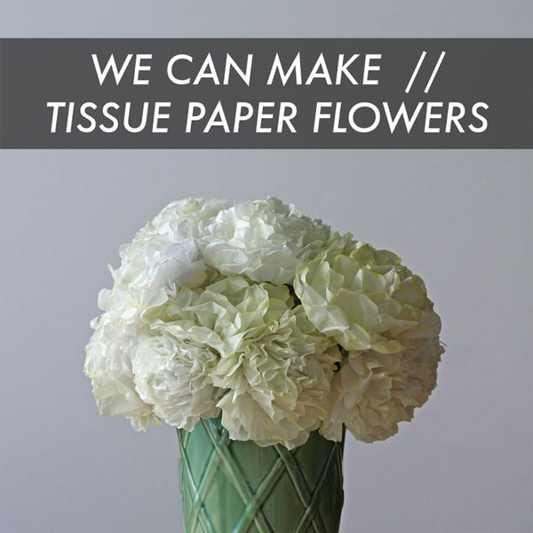 DIY paper flowers - tissue paper flowers