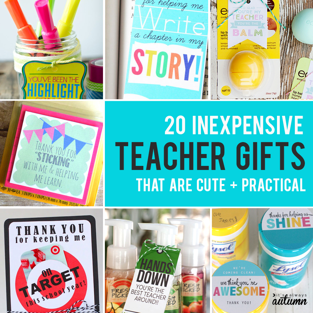 20 best teacher appreciation gifts! Cute, easy, practical + inexpensive ways to show teachers you appreciation them.