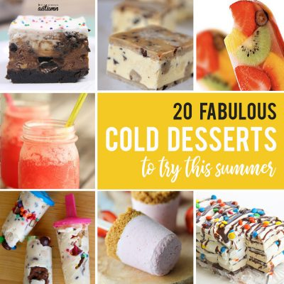 20 fantastic cold desserts to cool off with this summer!