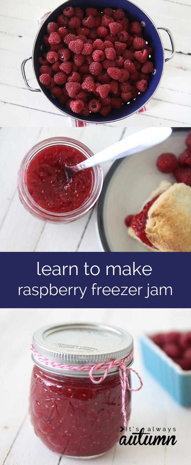 learn how to make easy homemade raspberry freezer jam