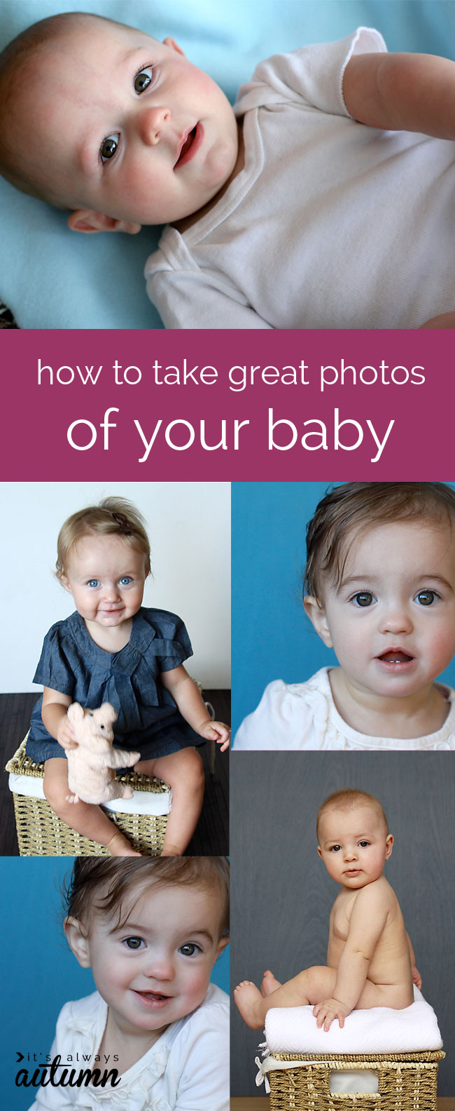 collage of baby photos - how to take great photos of your baby