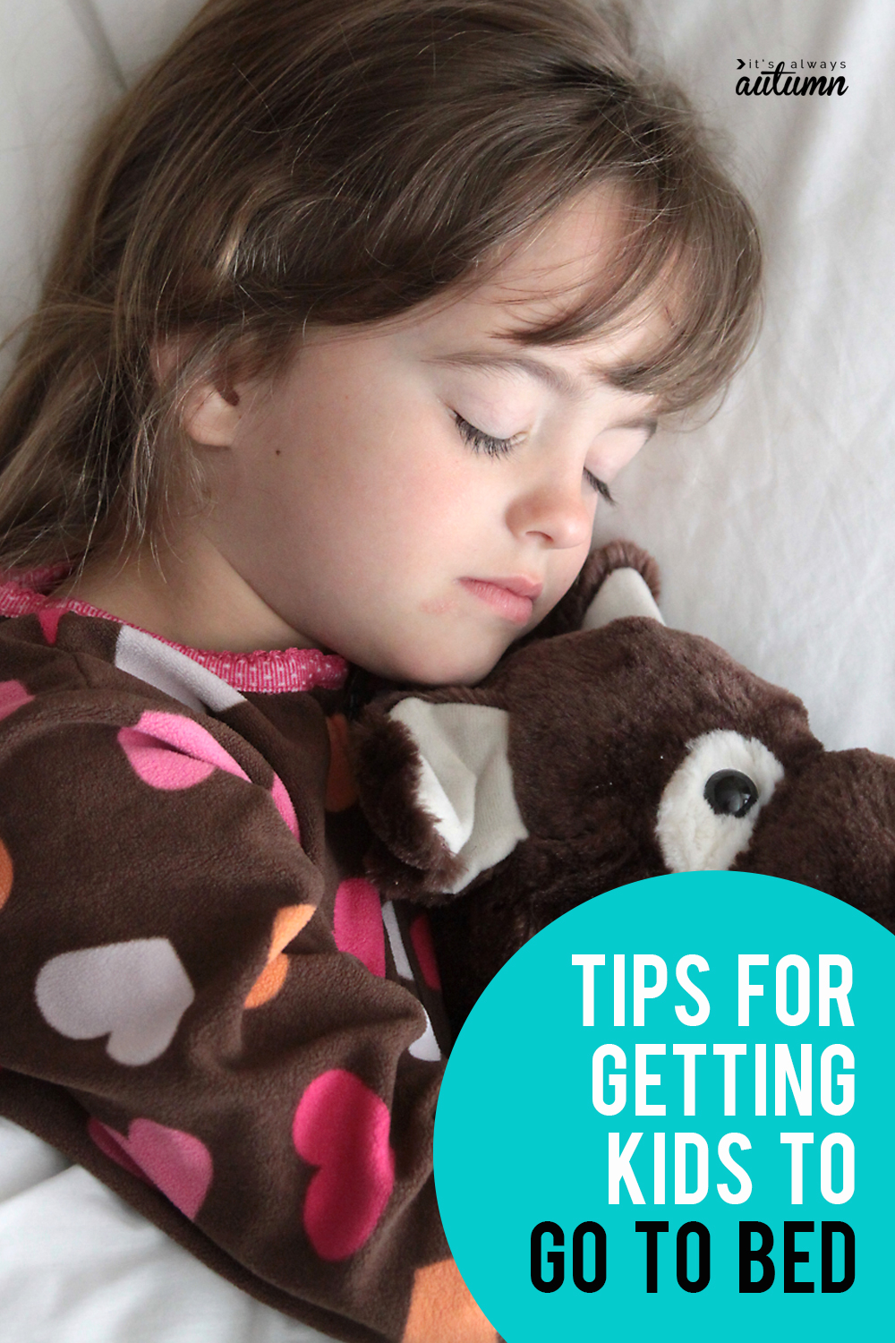 Lots of great ideas for getting little kids to go to bed and to stay there!