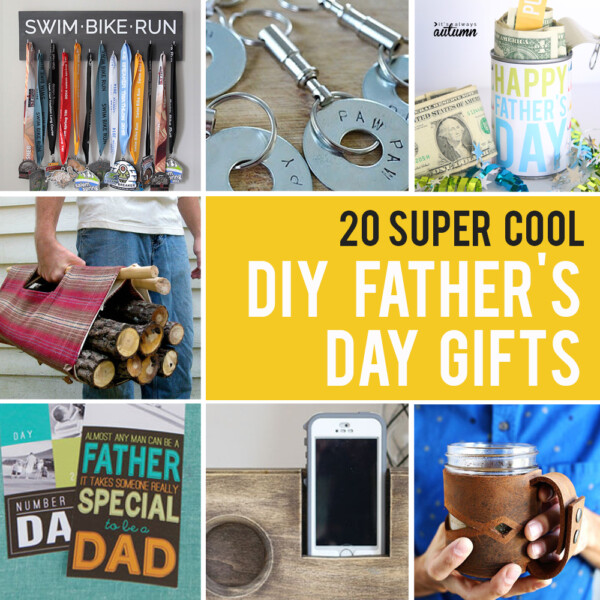 20 super cool DIY Father's Day gifts! Make something special for Dad this year. Click through for all the tutorials.