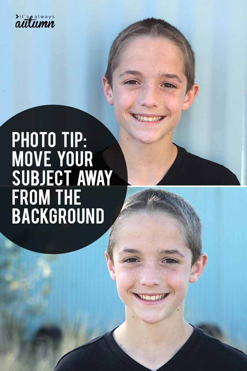 Learn how moving your subject away from the background can improve your photos! Lots of photo tips on this site.