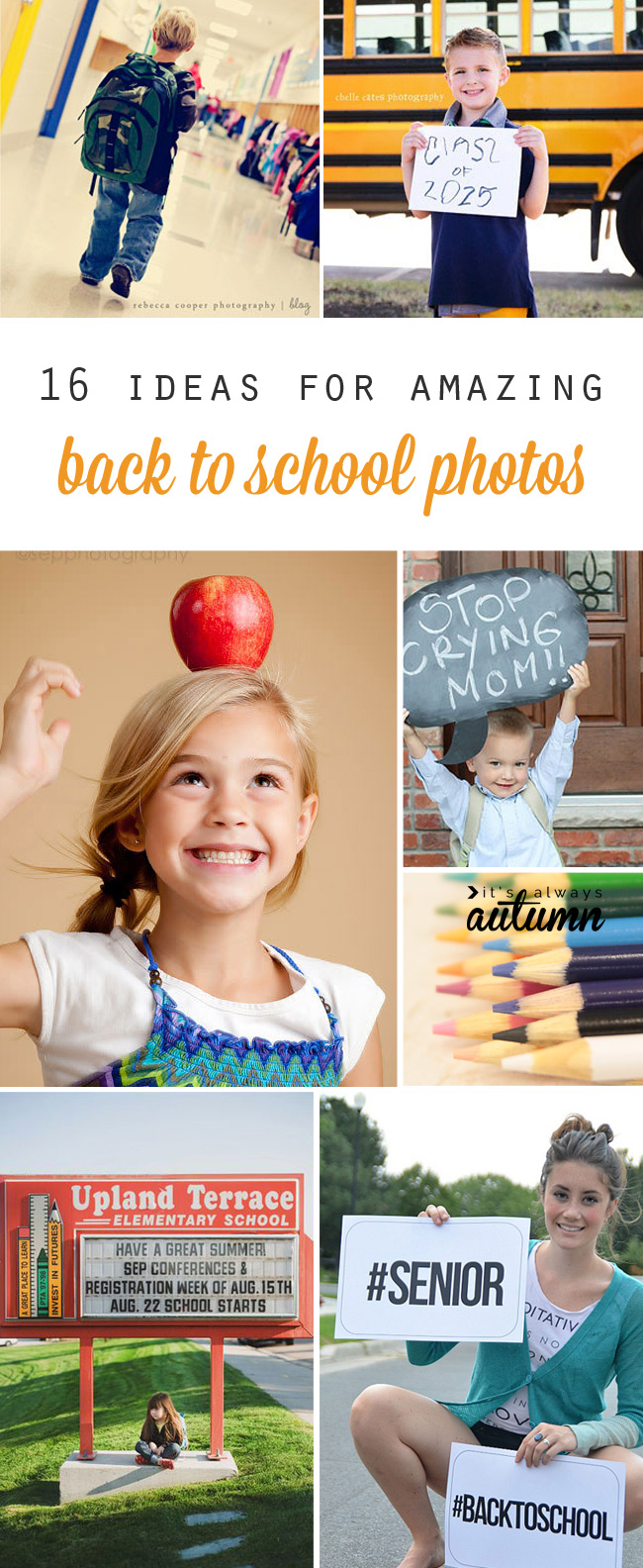 great tips and ideas for first day of school pictures or a back to school photoshoot. I want to try some of these this year!