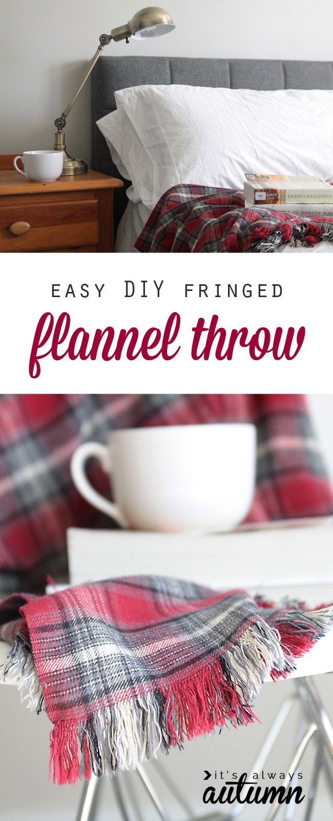 DIY fringed flannel throw on a bed, with cup of cocoa