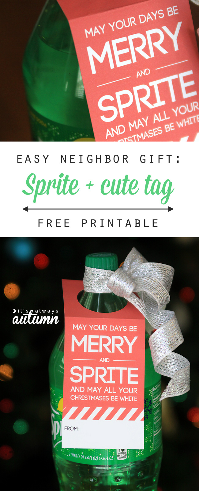 Sprite neighbor gift with printable tag