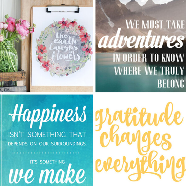 collage of free inspirational quote printables