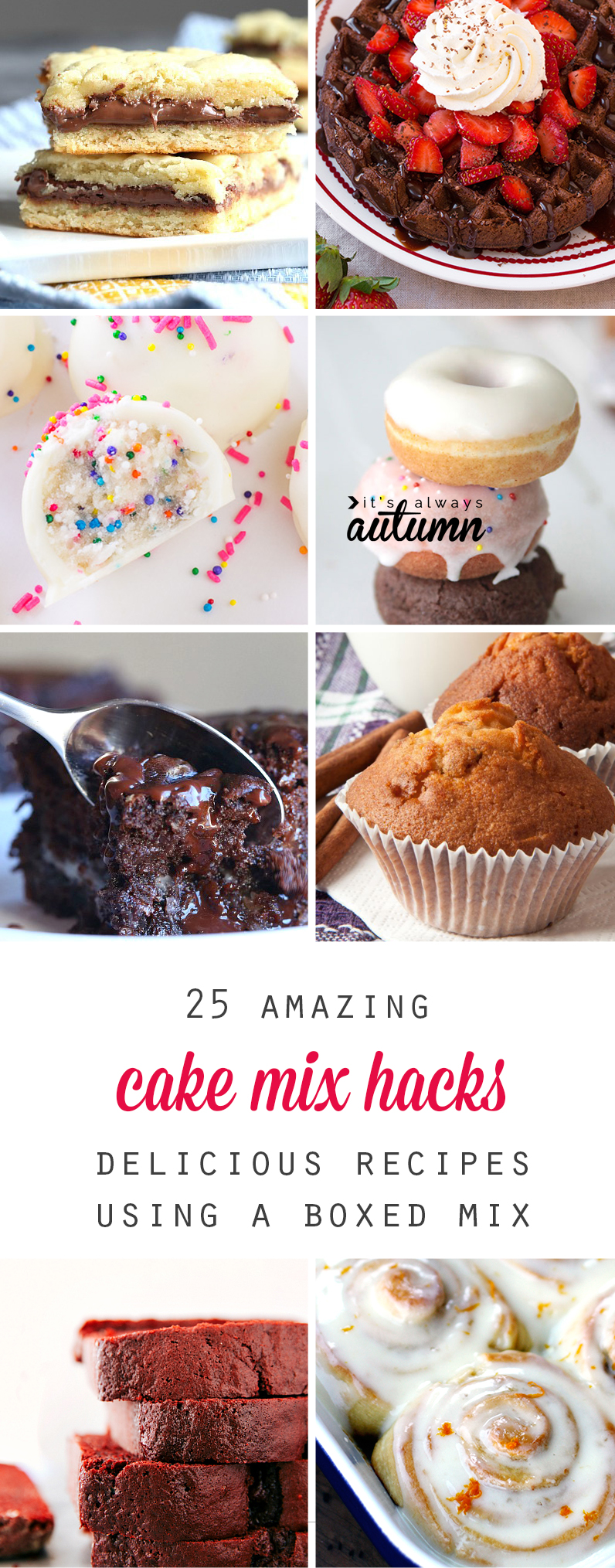 Cake mix hacks! 25 amazing easy recipes that start with a box cake mix: donuts, bars, waffles, cookies, muffins, truffles, and more