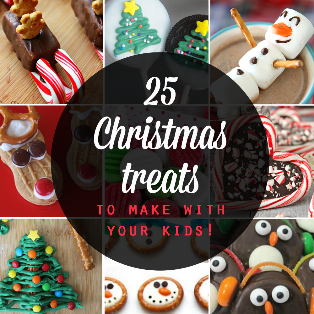 25 Adorable Christmas Treats To Make With Your Kids It S Always Autumn