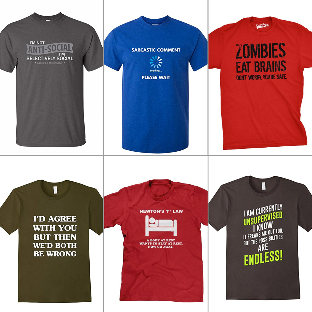 t-shirts with sarcastic jokes on them