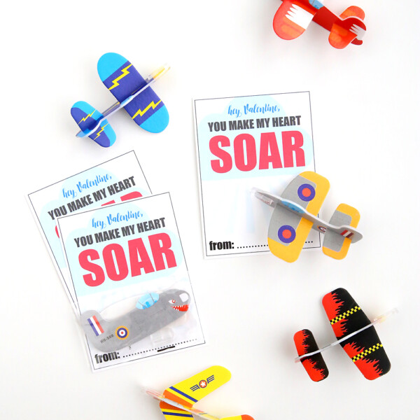 hey Valentine, you make my heart soar printable Valentine's Day cards with foam glider toys