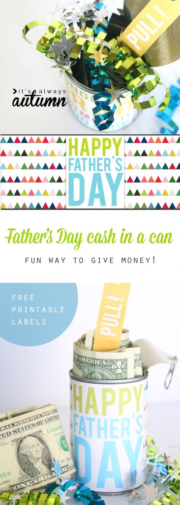 Father\'s day cash in a can gift