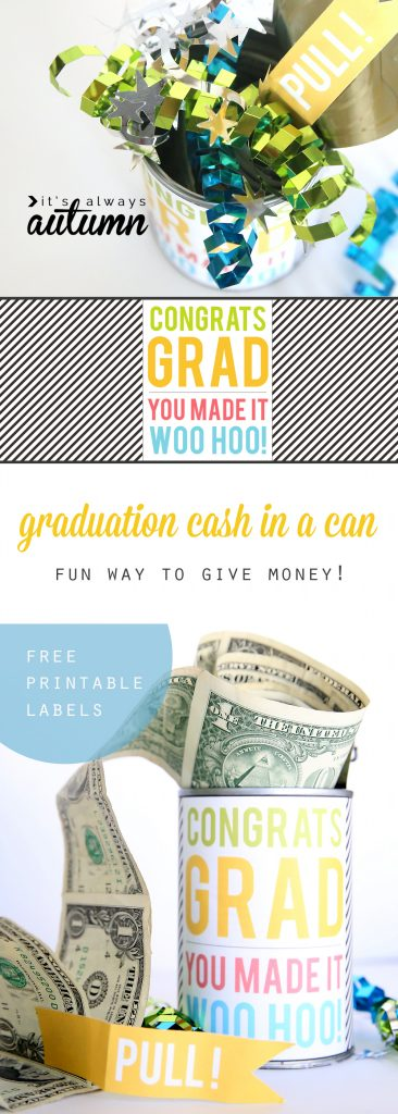 Graduation cash in a can gift