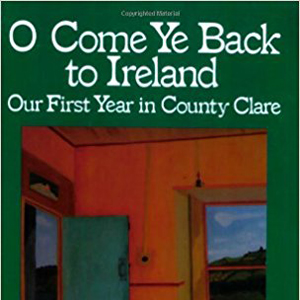 O Come Ye Back to Ireland book cover