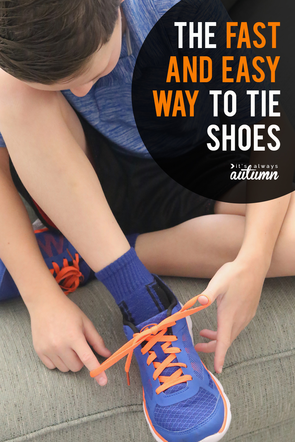 Teach your kids the fast and easy way to tie shoes! This technique is perfect for kids who have a hard time with the standard shoe tying approach.