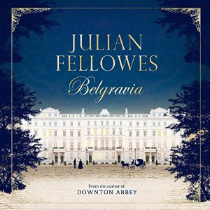 Belgravia book cover, large manor house