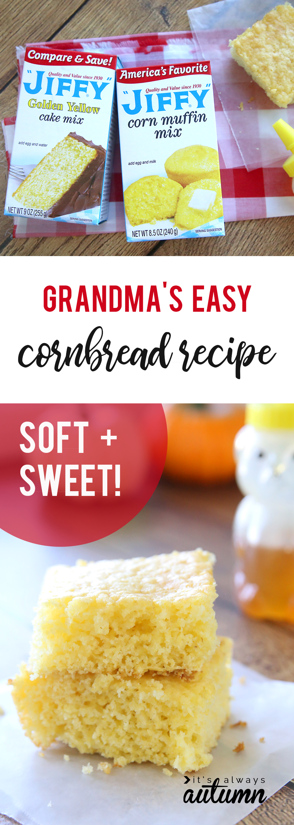 Quick Easy Sweet Jiffy Cornbread Recipe Everyone Will Love It S Always Autumn
