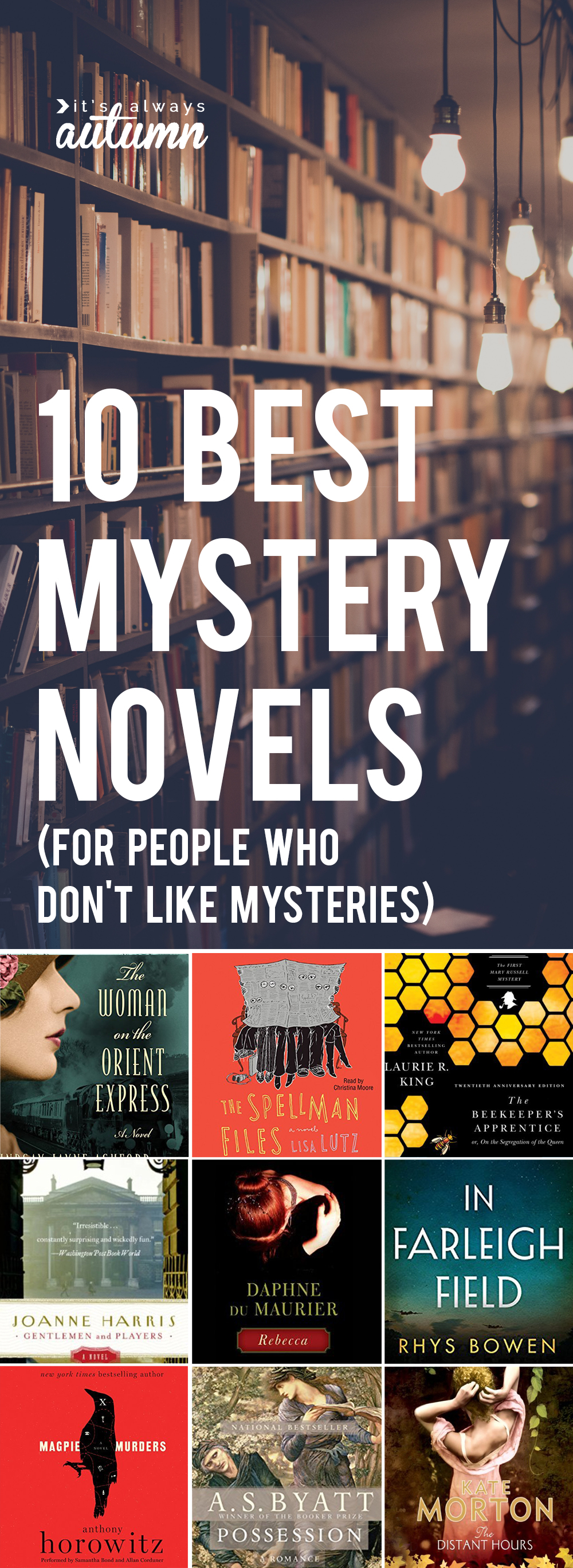 Fantastic list of the best mystery novels that even those who don't like mysteries will love! Book list.